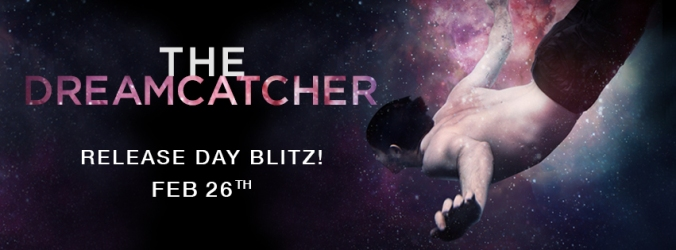 Dreamcatcher_Release Blitz graphic