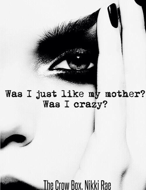 was I crazy
